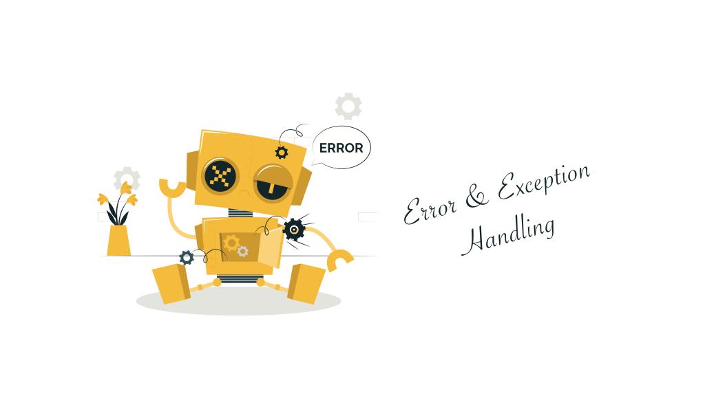 Error & Exception Handling
