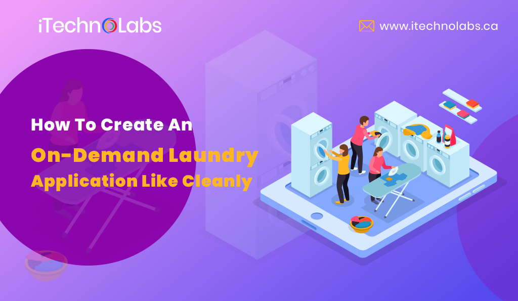 On demand laundry application like cleanly itechnolabs